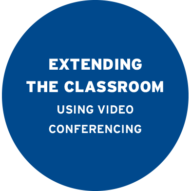 Extending the classroom using video conferencing