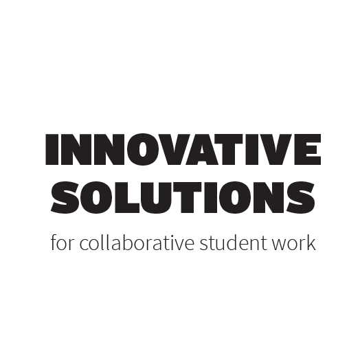 Innovative solutions for collaborative student work
